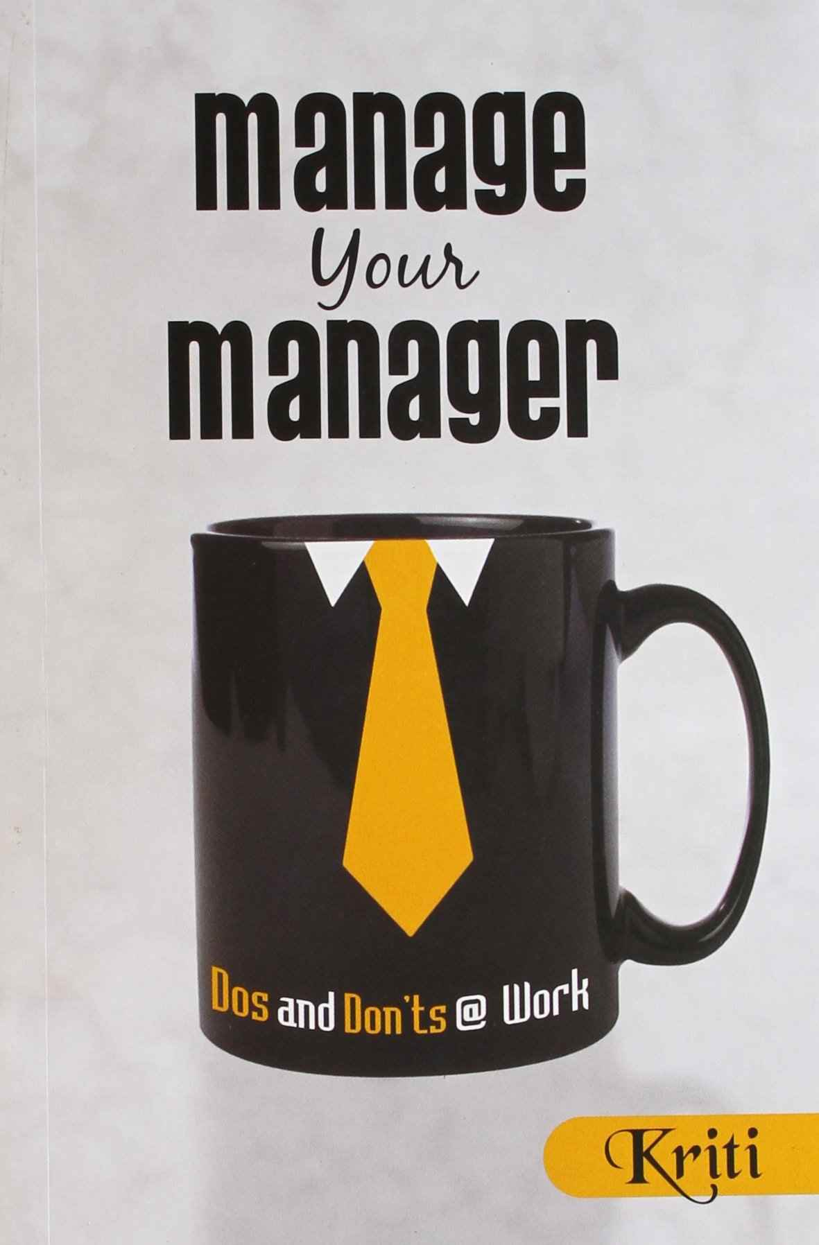 Manage your Manager