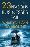 23 Reasons why Businesses Fail and what you can do about it