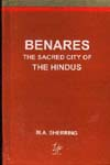 Benares The Sacred City of the Hindus