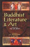 Buddhist Literature and Art Facets of Buddhist Thought and Culture: Vol. 4