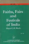 Faiths, Fairs and Festivals of India