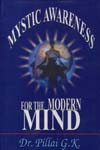 Mystic Awareness for the Modern Mind