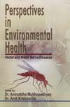 Perspectives in Environmental Health Vector and Water Borne Diseases