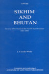 Sikhim and Bhutan Twenty-One Years on the North-East Frontier 1887-1908