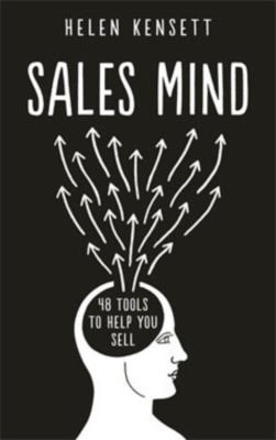 SALES MIND : 48 TOOLS TO HELP YOU SELL