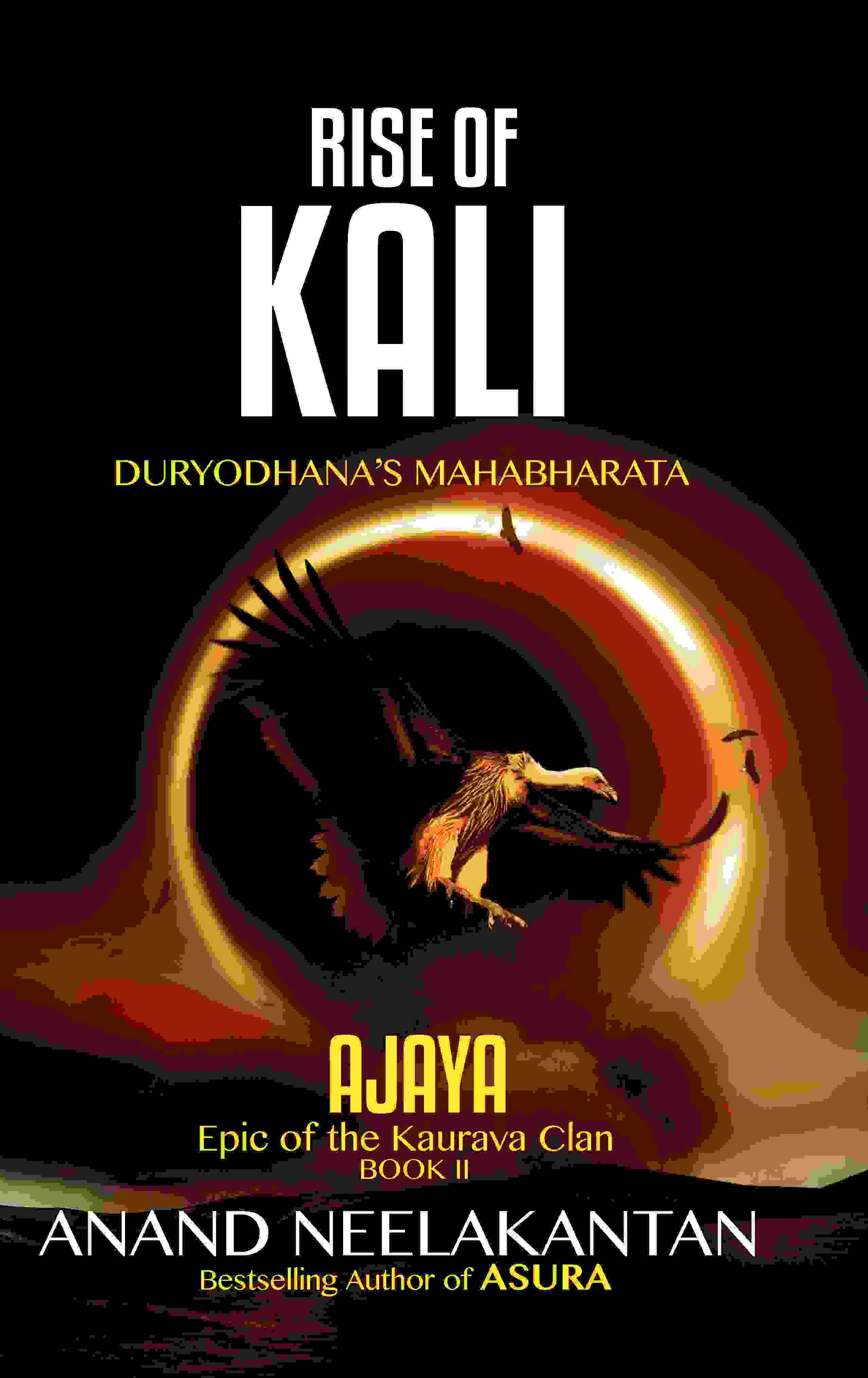 AJAYA    RISE OF KALI (Book 2)
