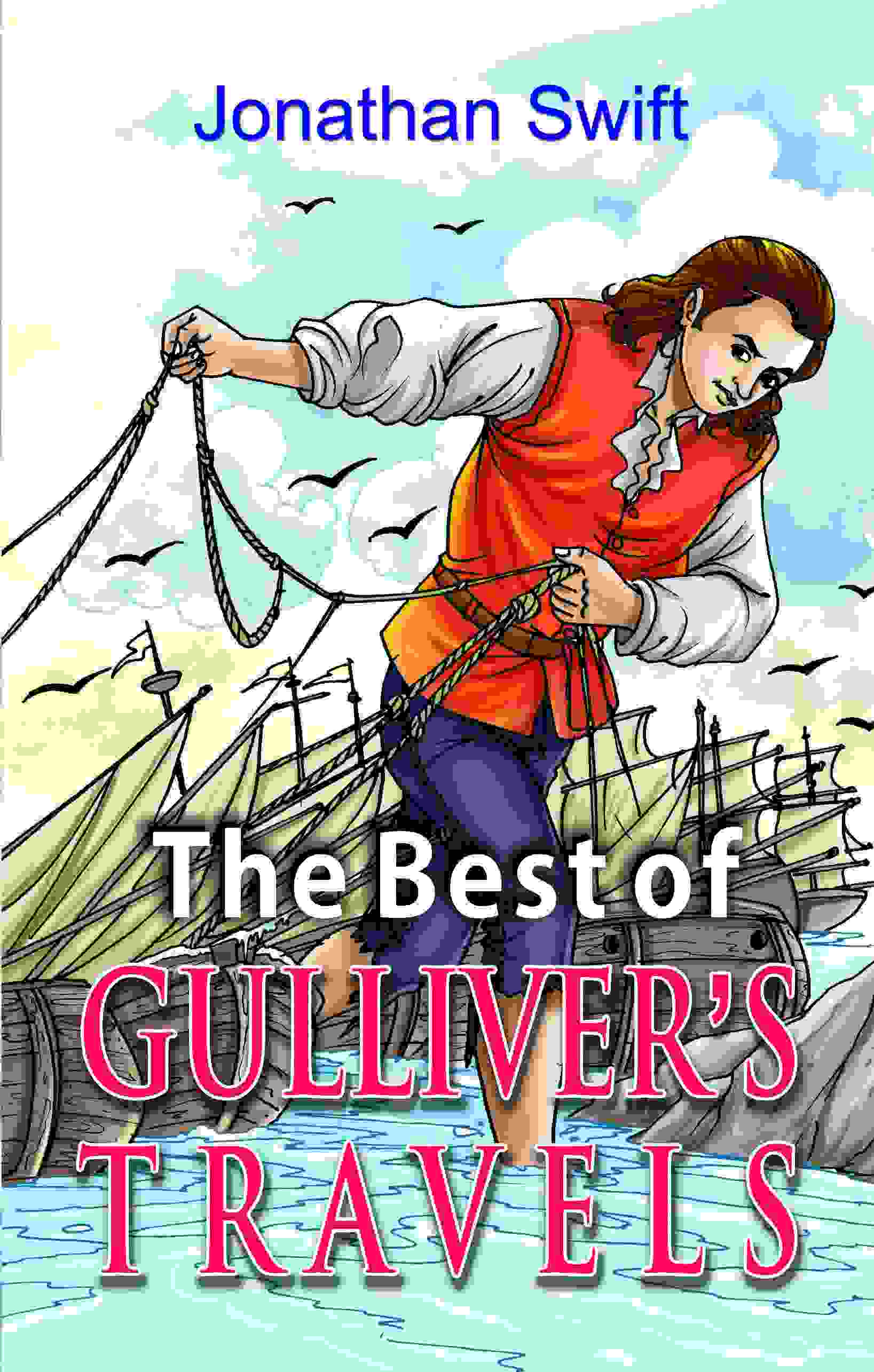The Best of Gulliver's Travels