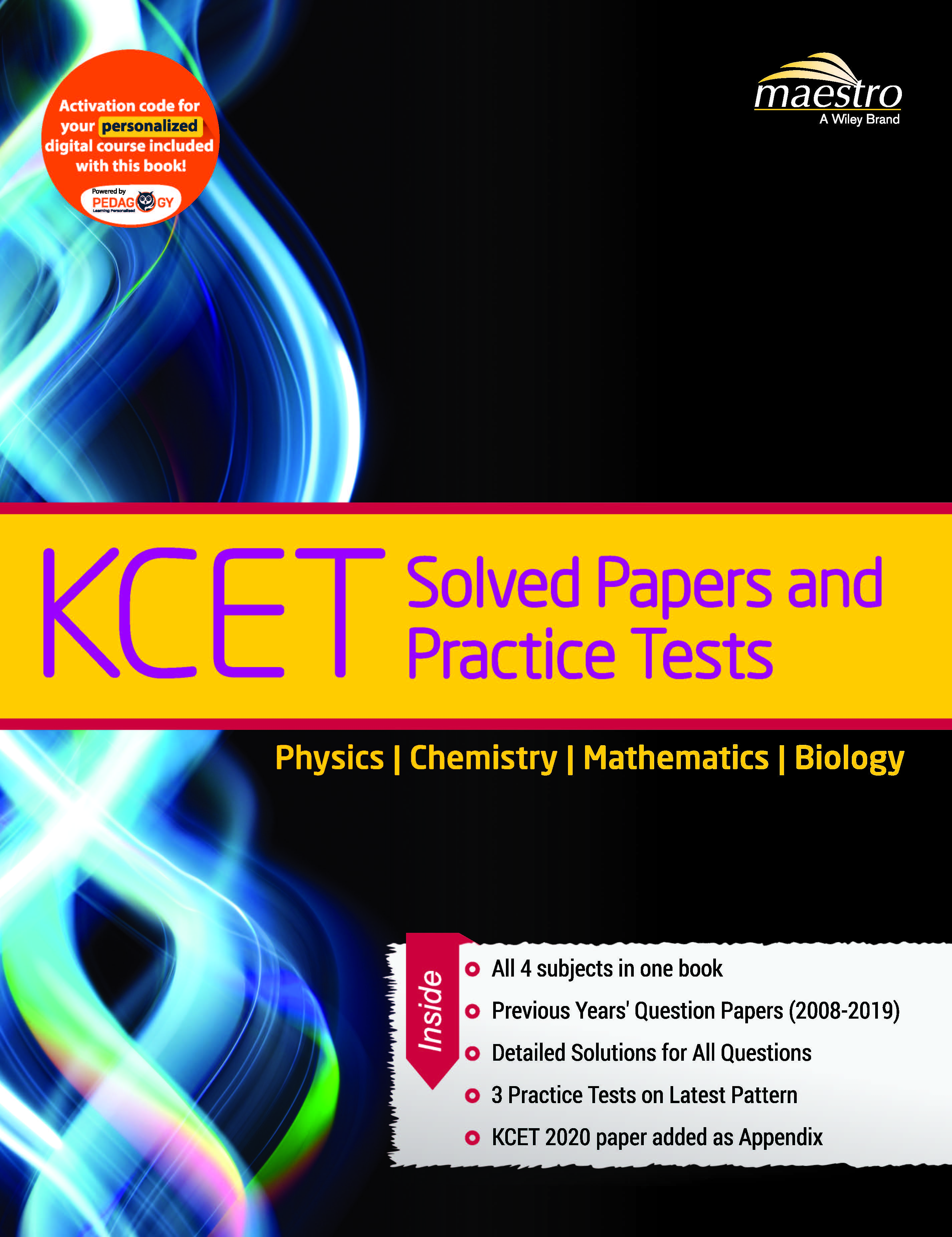 Wiley's KCET Solved Papers and Practice Tests, Physics, Chemistry, Mathematics, Biology