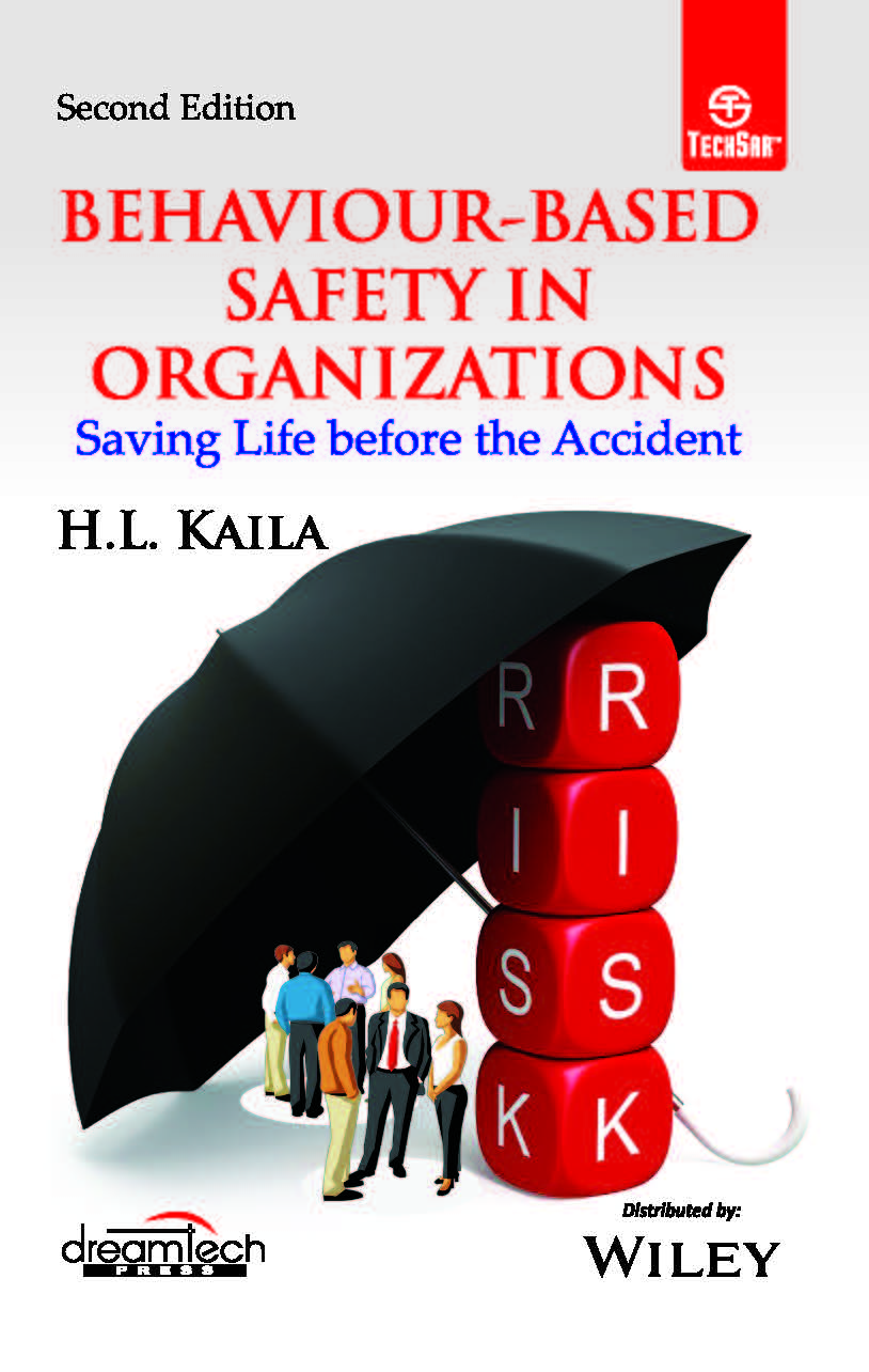 Behaviour - Based Safety in Organizations, 2ed: Saving Life before the Accident