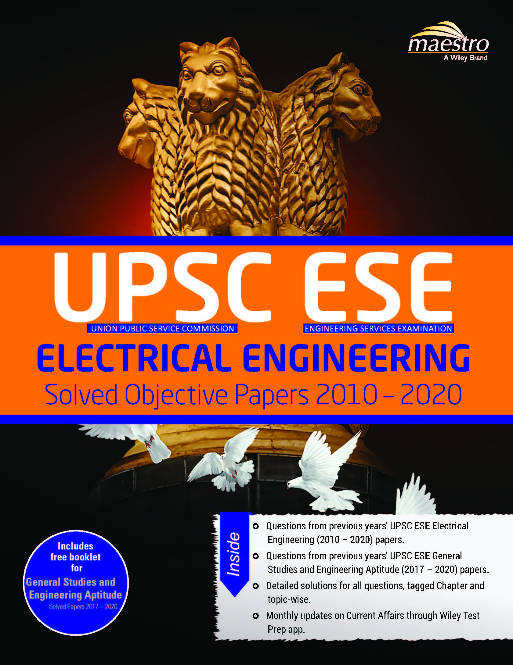Wiley's UPSC ESE Electrical Engineering Solved Objective Papers 2010 - 2020: Includes free booklet for General Studies and Engineering Aptitude Solved Papers 2017 - 2020