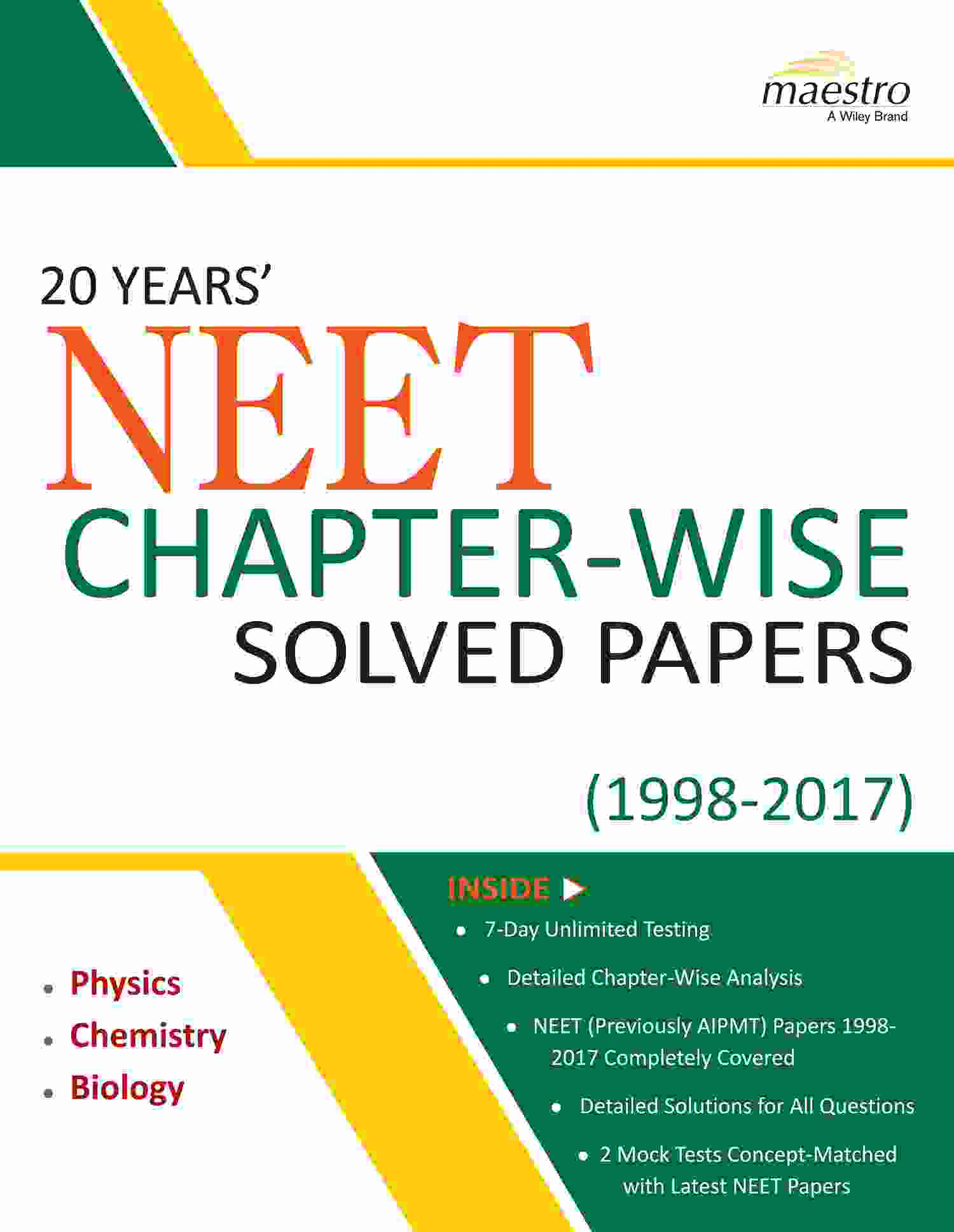 Wiley's 20 Years' NEET Chapter-Wise Solved Papers (1998-2017)