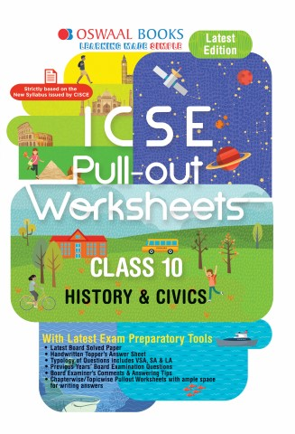 Oswaal ICSE Pullout Worksheet Class 10 History & Civics Book (For March 2020 Exam)